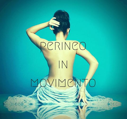 """""""PERINEO IN MOVIMENTO"""": nuovi programmi da marzo …"""